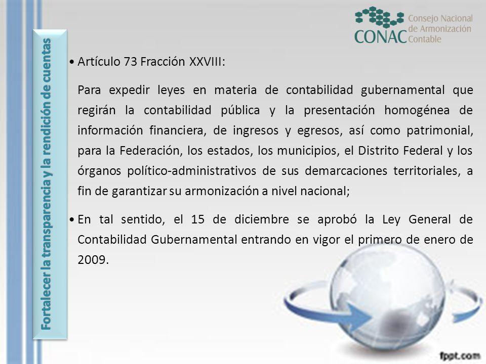 Artículo 73 Fracción XXVIII: Para expedir leyes en materia de contabilidad gubernamental que regirán la contabilidad pública y la presentación homogén