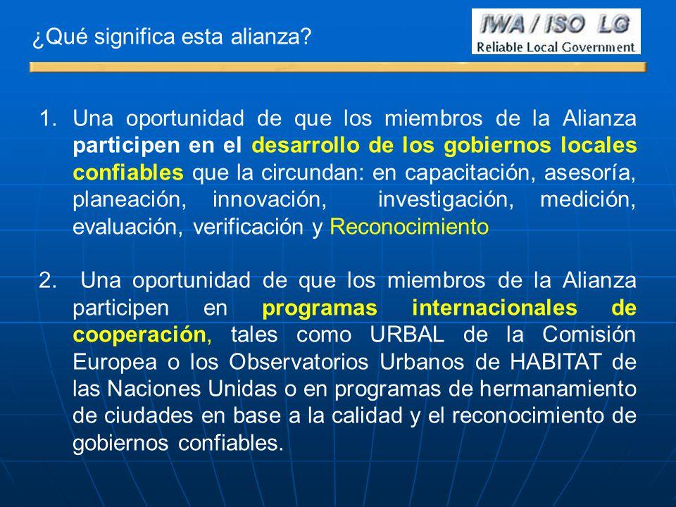 1.Una oportunidad de que los miembros de la Alianza participen en el desarrollo de los gobiernos locales confiables que la circundan: en capacitación,