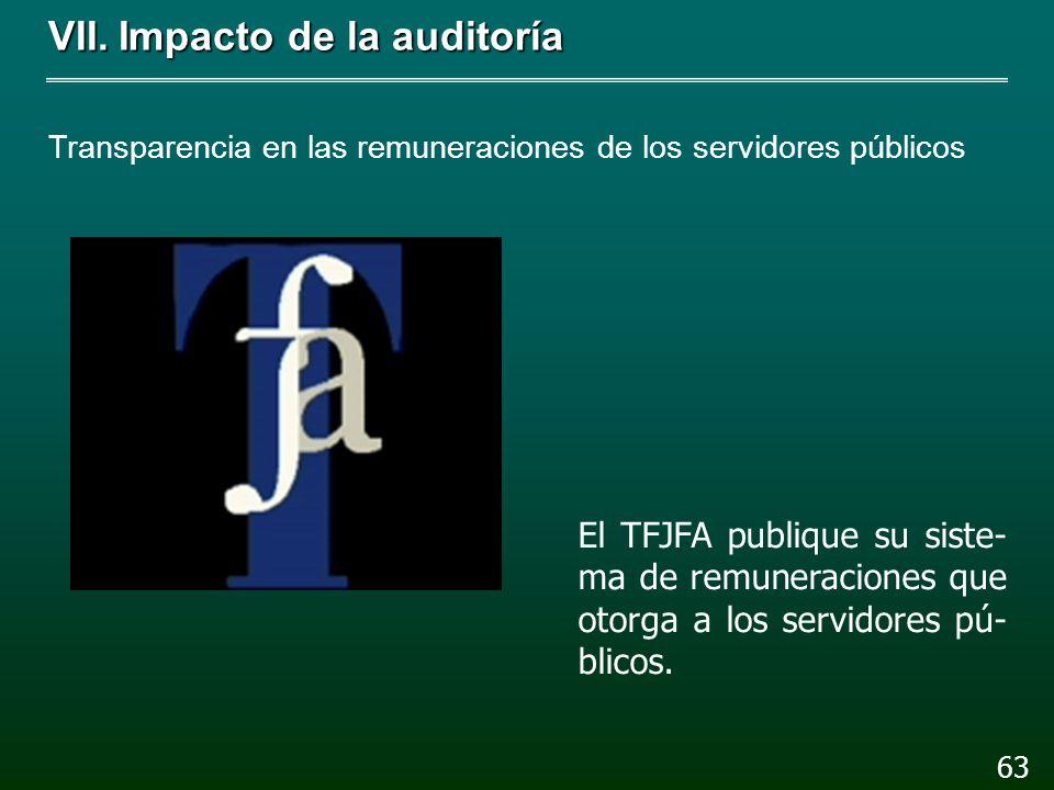 VII.Impacto de la auditoría Marco normativo para el pago de remuneraciones 62 La Cámara de Diputados analice las prestaciones pa- ra que se otorguen d