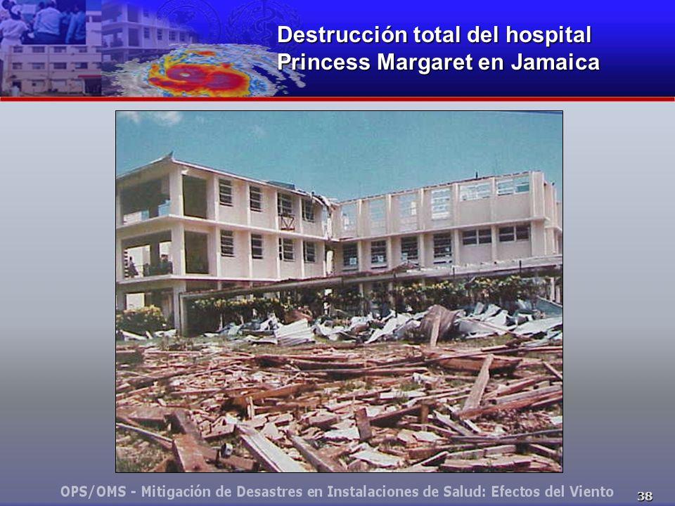 38 Destrucción total del hospital Princess Margaret en Jamaica