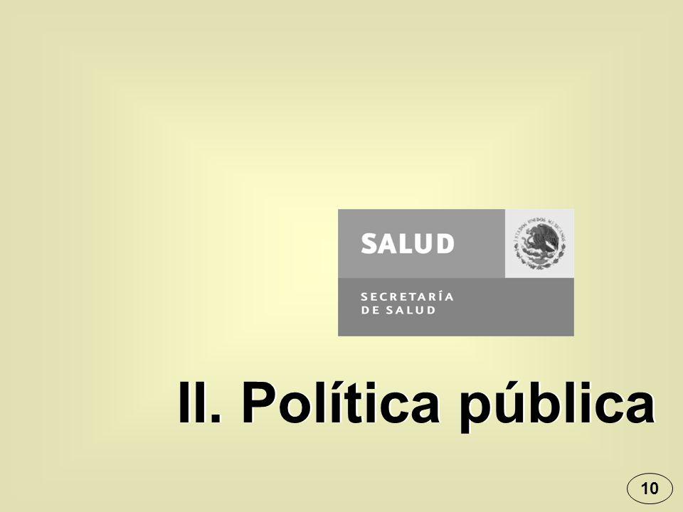 II. Política pública 10