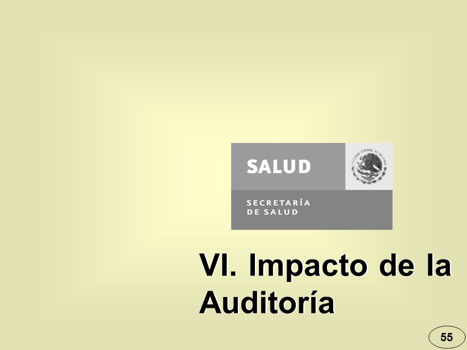 55 VI. Impacto de la Auditoría