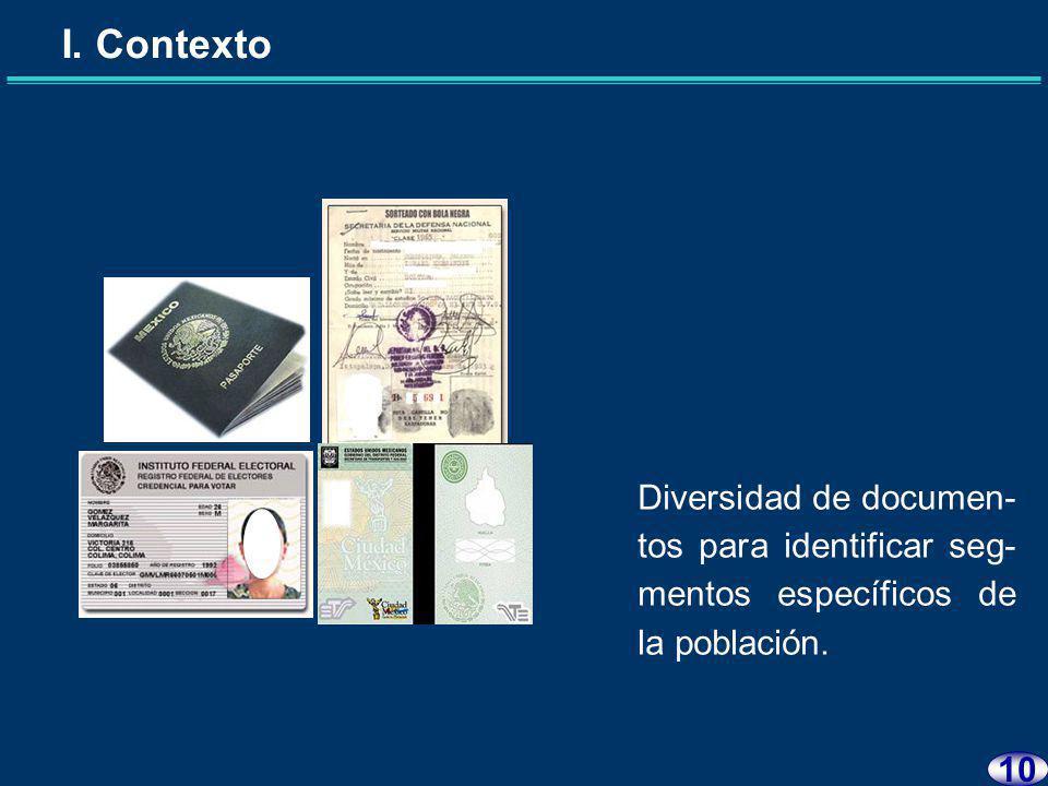 I. Contexto 9 Carencia de informa- ción para localizar a las personas.