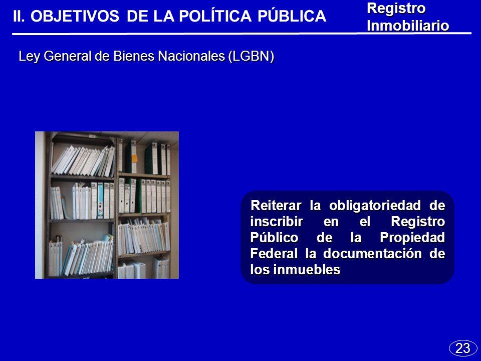 23 Ley General de Bienes Nacionales (LGBN) II.