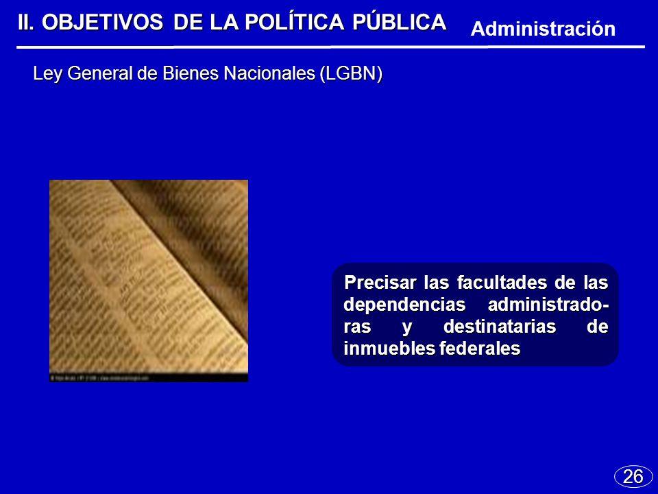 26 Ley General de Bienes Nacionales (LGBN) II.
