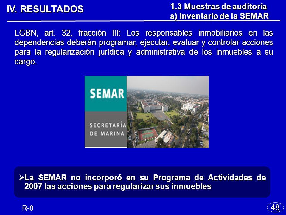 IV.RESULTADOS 48 1. 3 Muestras de auditoría a) Inventario de la SEMAR LGBN, art.