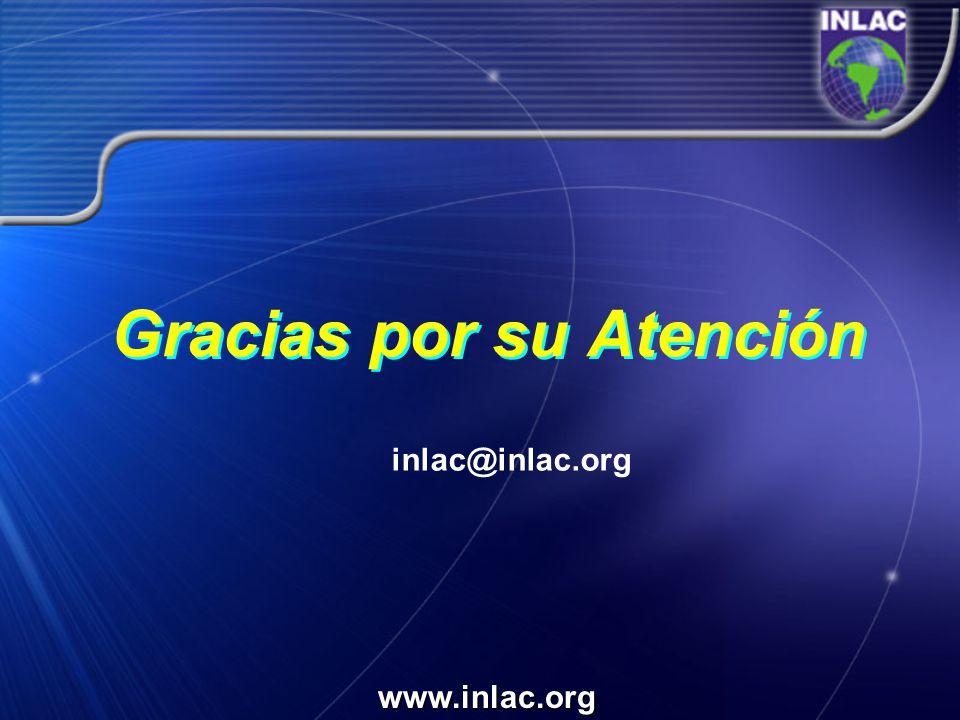 Gracias por su Atención www.inlac.org inlac@inlac.org