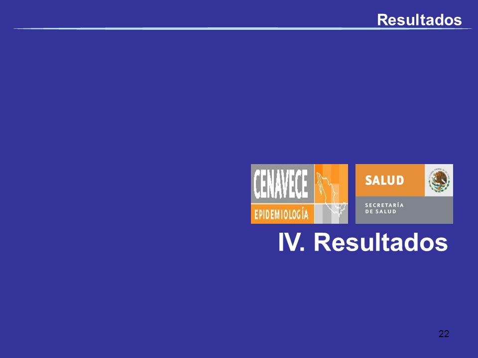 IV. Resultados Resultados 22