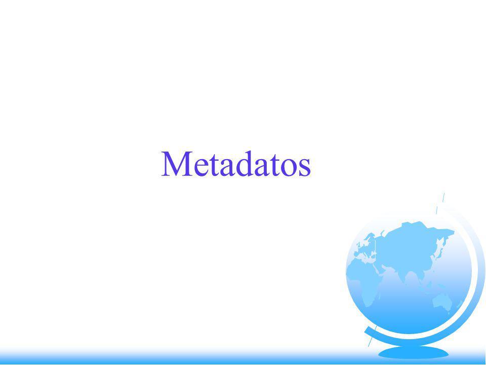 ¿ Qué son los Metadatos .
