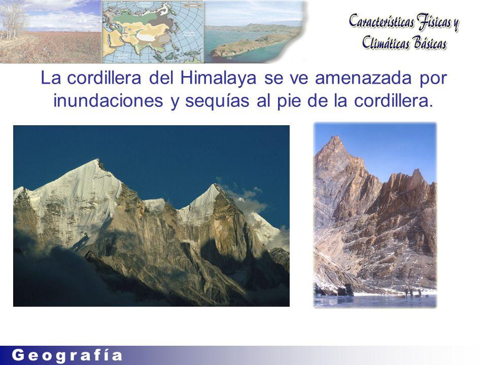 La cordillera del Himalaya se ve amenazada por inundaciones y sequías al pie de la cordillera.