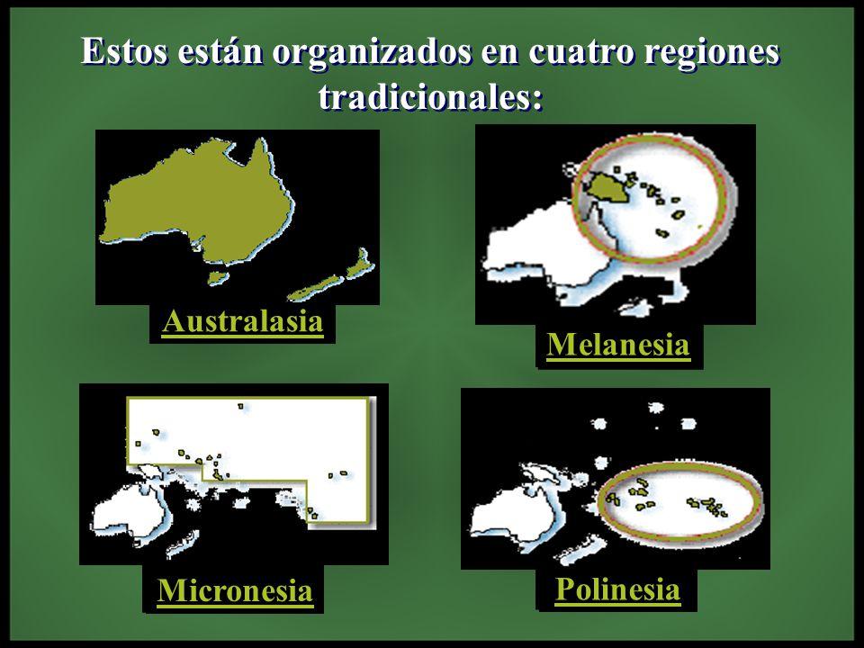 La forman las islas más grandes Australia, Nueva Zelanda y Tasmania.