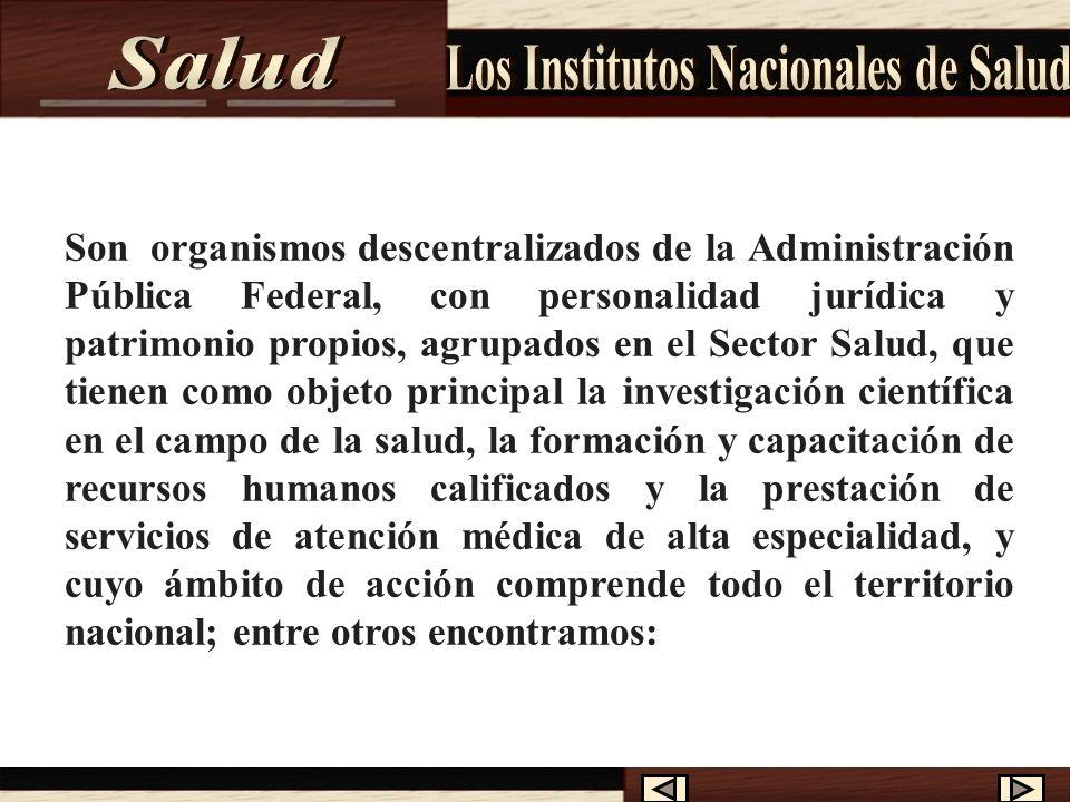 Existen leyes que regulan la organización y funcionamiento de los Institutos Nacionales de Salud, así como fomentar la investigación, la enseñanza y p
