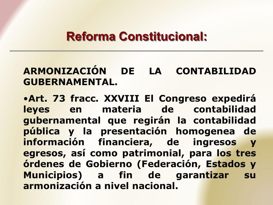 Reforma Constitucional: ARMONIZACIÓN DE LA CONTABILIDAD GUBERNAMENTAL.