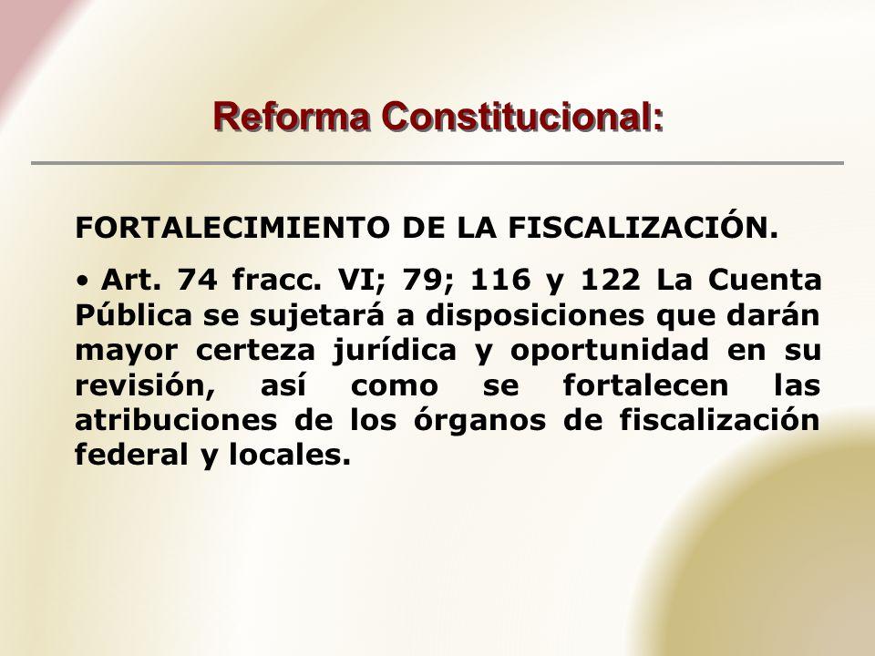 Reforma Constitucional: FORTALECIMIENTO DE LA FISCALIZACIÓN.