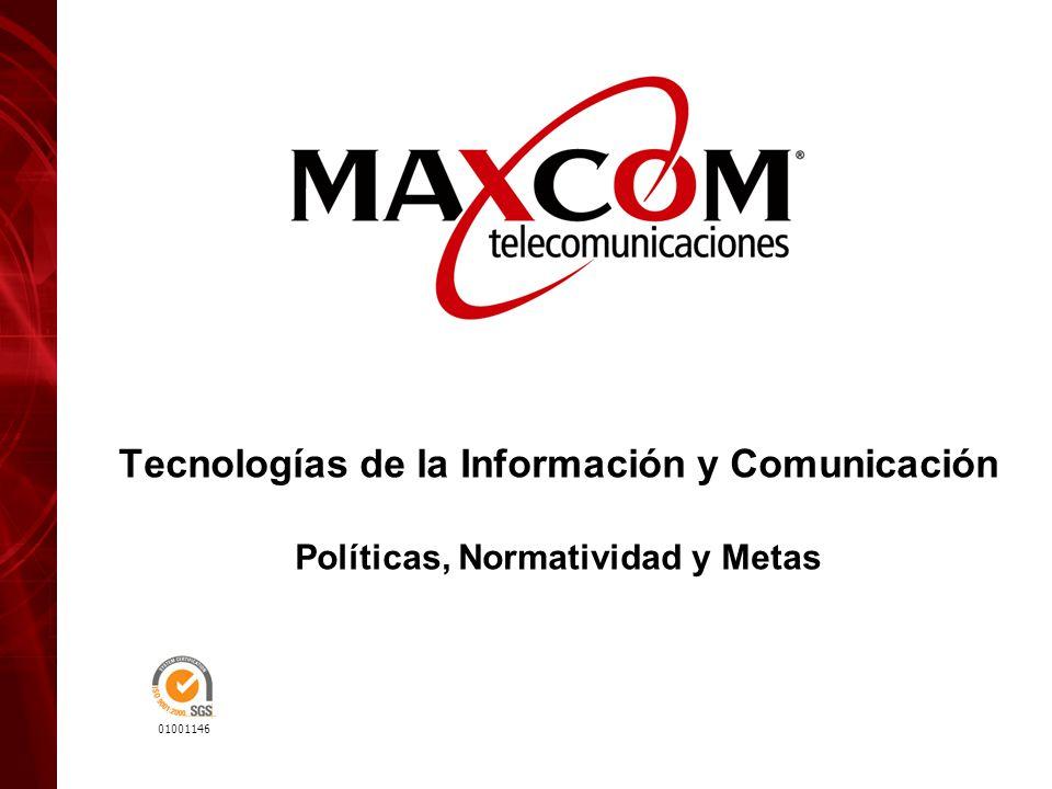 01001146 Tecnologías de la Información y Comunicación Políticas, Normatividad y Metas