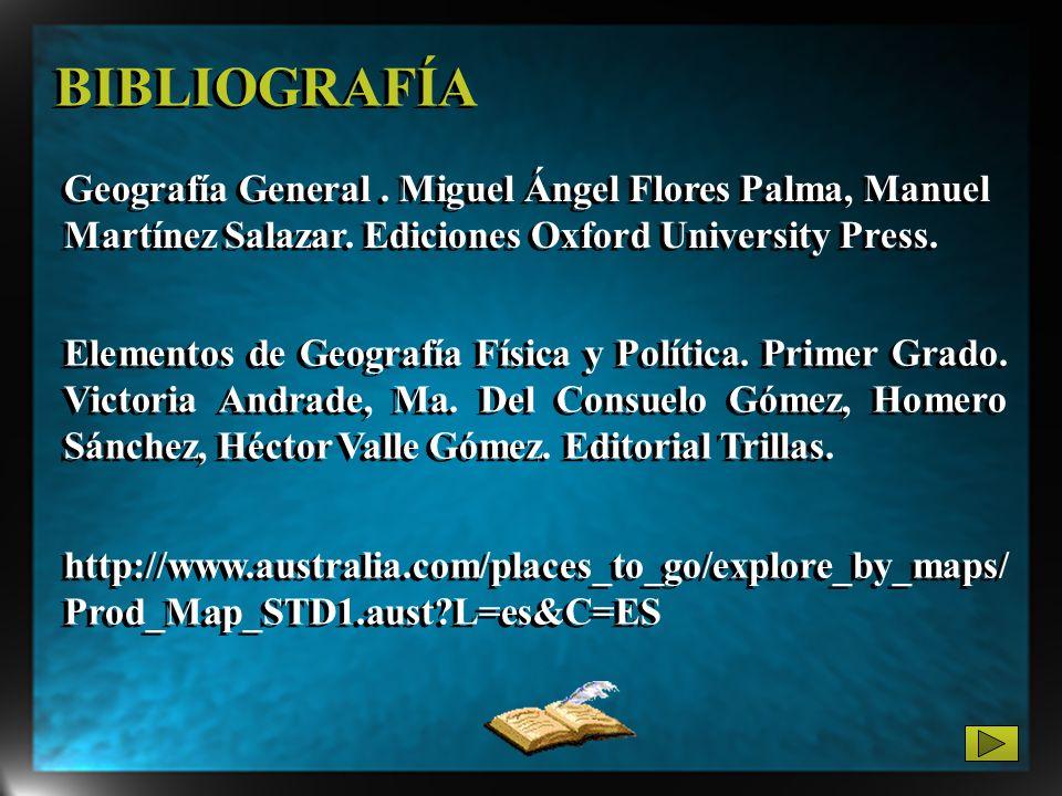 Geografía General. Miguel Ángel Flores Palma, Manuel Martínez Salazar. Ediciones Oxford University Press. Elementos de Geografía Física y Política. Pr