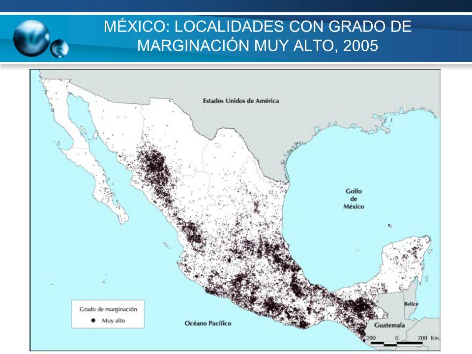 MÉXICO: LOCALIDADES CON GRADO DE MARGINACIÓN MUY ALTO, 2005