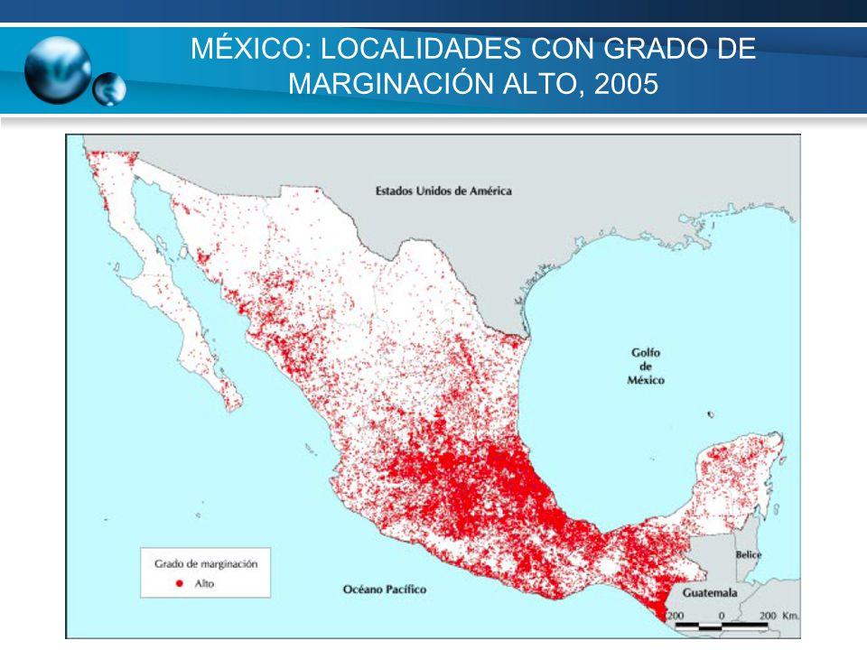MÉXICO: LOCALIDADES CON GRADO DE MARGINACIÓN ALTO, 2005