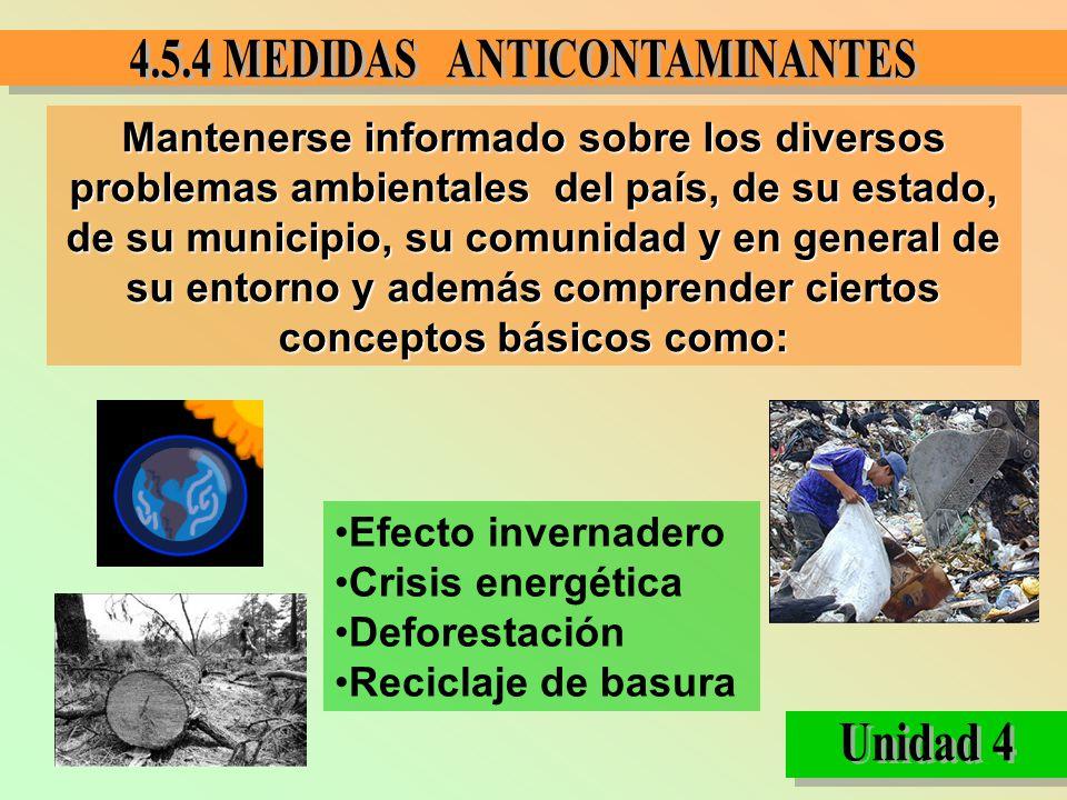 Mantenerse informado sobre los diversos problemas ambientales del país, de su estado, de su municipio, su comunidad y en general de su entorno y ademá