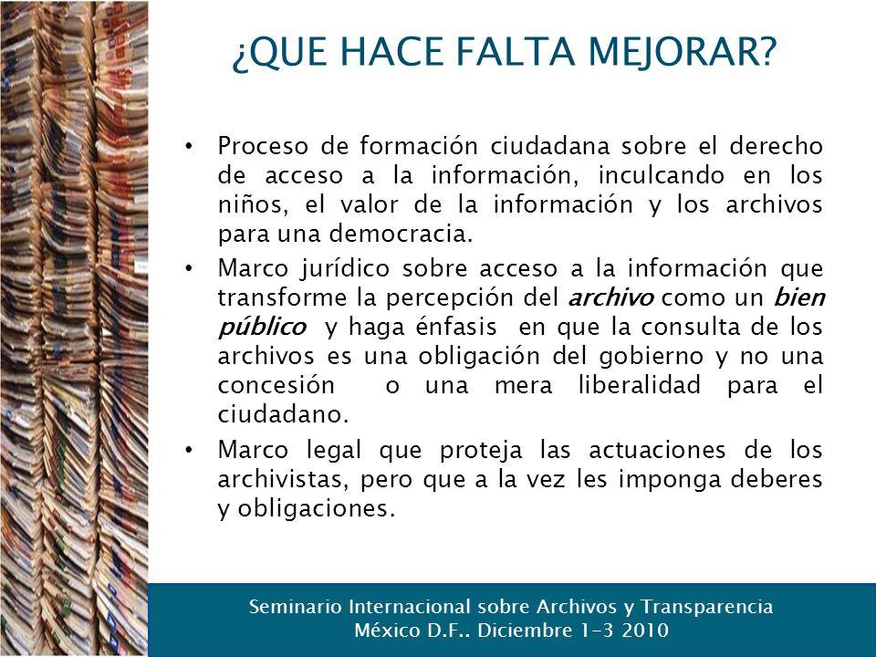 Seminario Internacional sobre Archivos y Transparencia México D.F.. Diciembre 1-3 2010 Seminario Internacional sobre Archivos y Transparencia México D