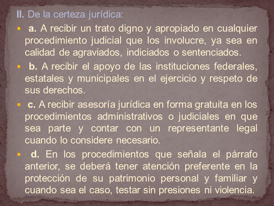 II.De la certeza jurídica: a.