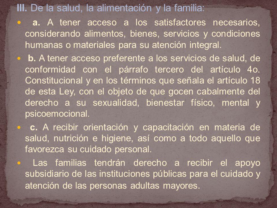 III.De la salud, la alimentación y la familia: a.
