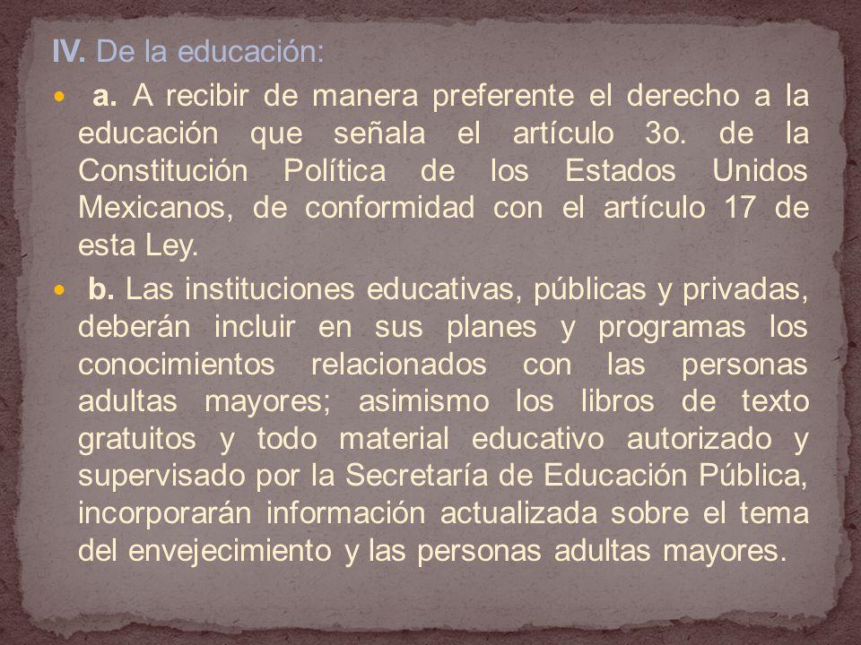 IV.De la educación: a.