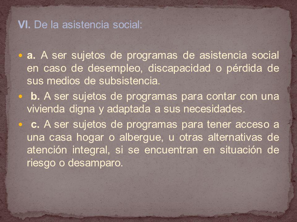VI.De la asistencia social: a.