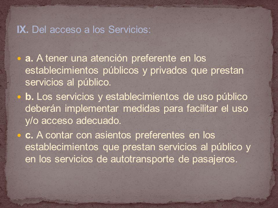 IX.Del acceso a los Servicios: a.