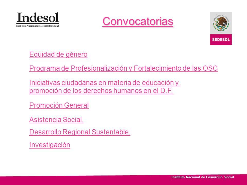 Convocatorias Equidad de género Programa de Profesionalización y Fortalecimiento de las OSC Iniciativas ciudadanas en materia de educación y promoción