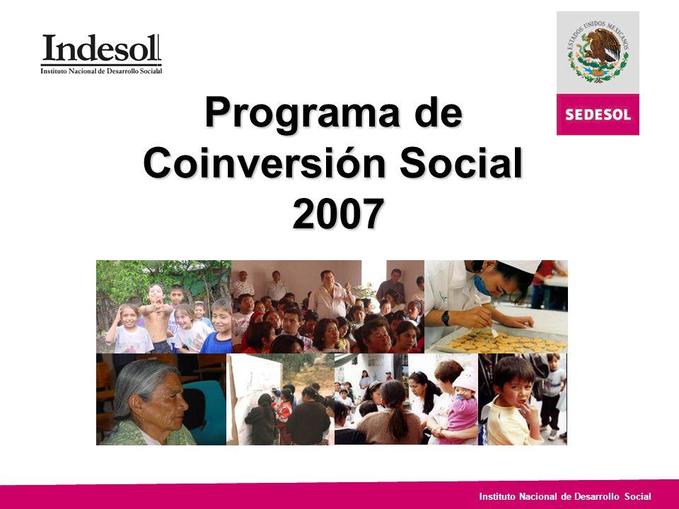 Instituto Nacional de Desarrollo Social Programa de Coinversión Social 2007