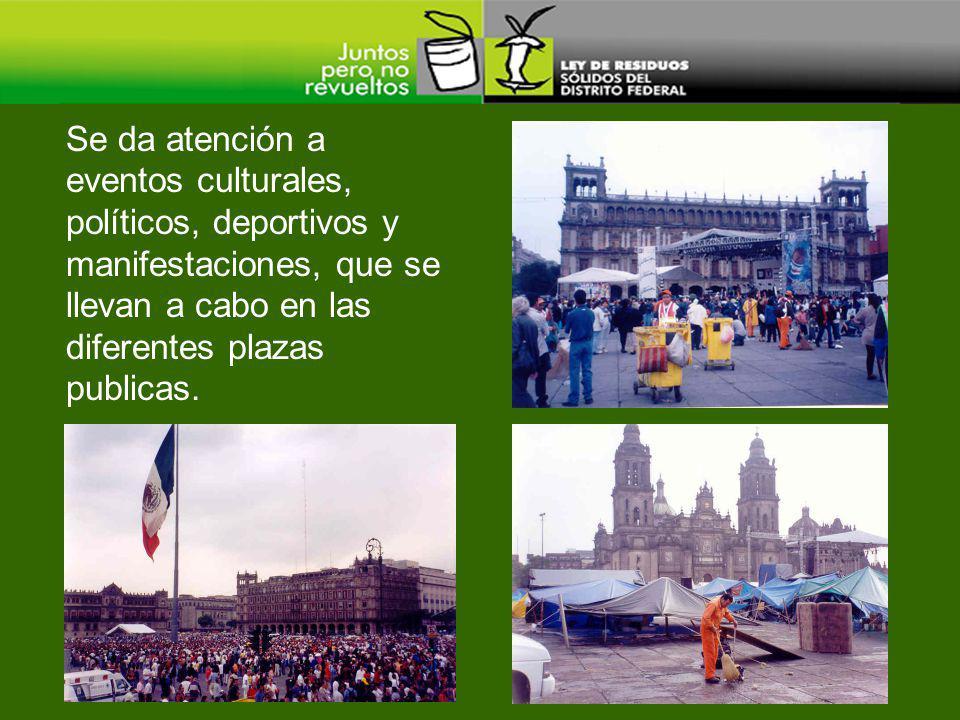 Se da atención a eventos culturales, políticos, deportivos y manifestaciones, que se llevan a cabo en las diferentes plazas publicas.
