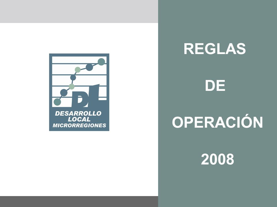 FEBRERO 2008 REGLAS DE OPERACIÓN 2008
