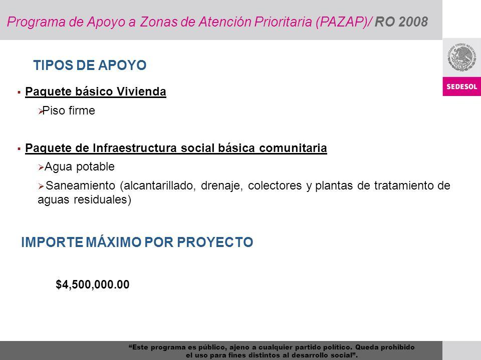 Paquete básico Vivienda Piso firme Paquete de Infraestructura social básica comunitaria Agua potable Saneamiento (alcantarillado, drenaje, colectores
