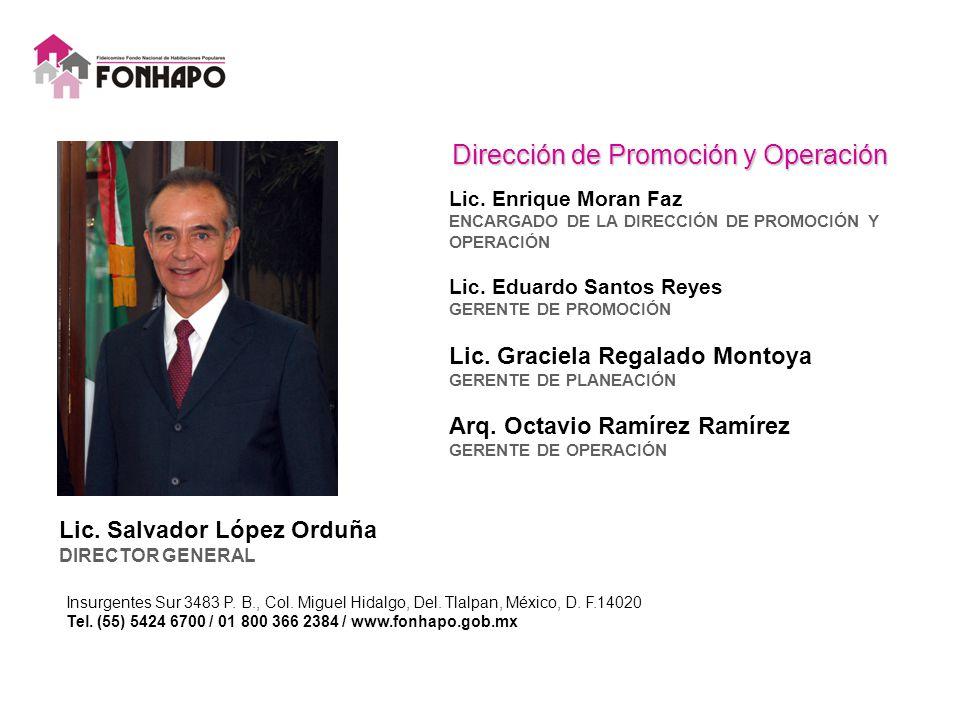 Lic. Salvador López Orduña DIRECTOR GENERAL Insurgentes Sur 3483 P.