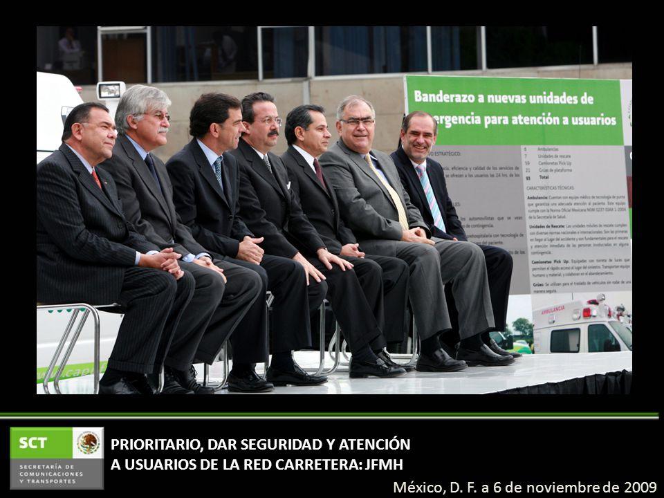 PRIORITARIO, DAR SEGURIDAD Y ATENCIÓN A USUARIOS DE LA RED CARRETERA: JFMH México, D.