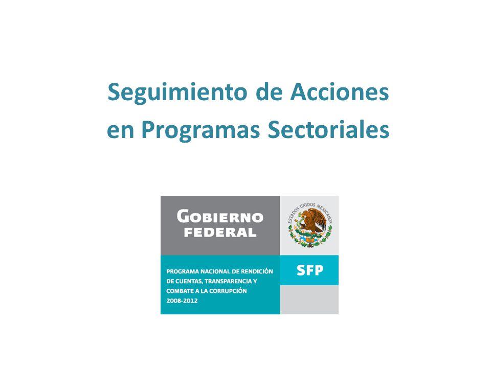 Seguimiento de Acciones en Programas Sectoriales