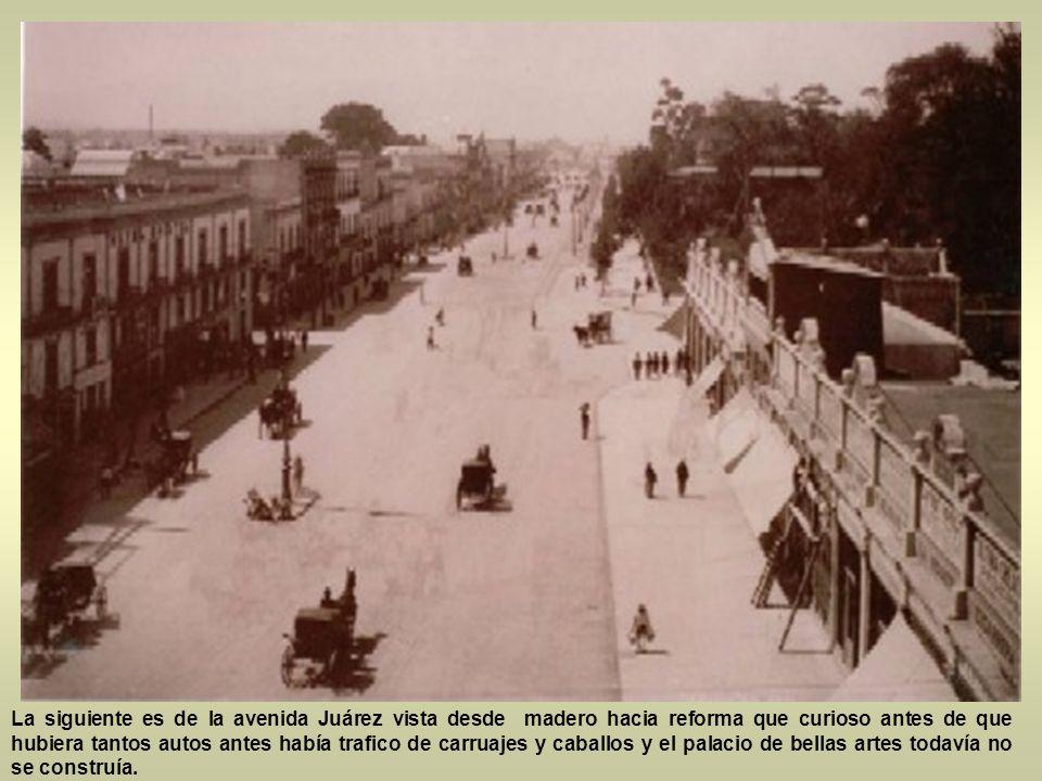 La siguiente es de la avenida de los hombres ilustres hoy conocida como avenida Hidalgo con su plaza de la santa Veracruz y su alameda