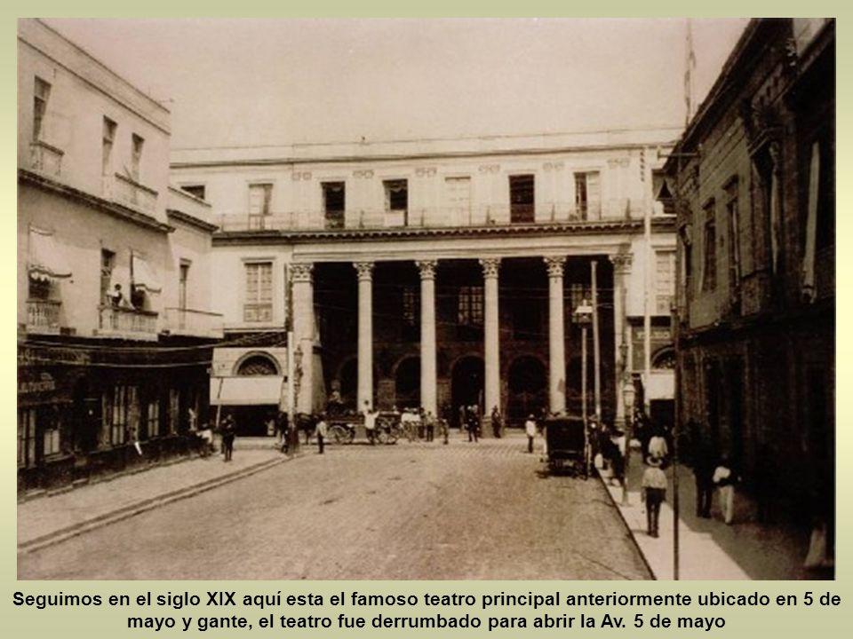 Esta postal es hacia el oeste la avenida 5 de mayo terminaba en la calle de gante ya que el teatro principal antes santa ana se atravesaba en su camin