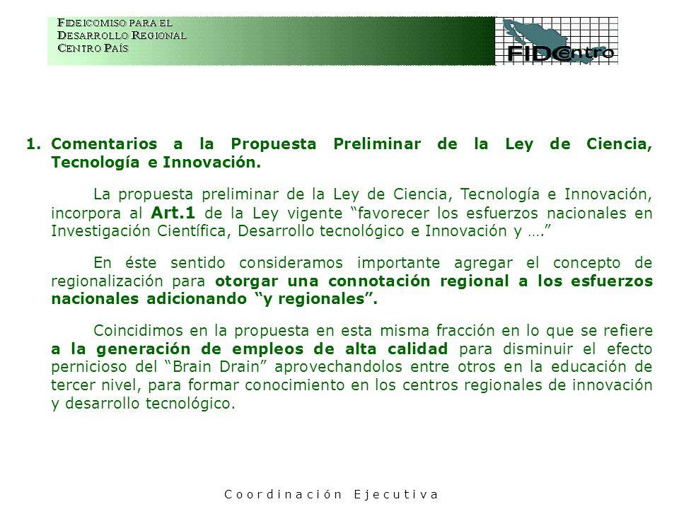 1.Comentarios a la Propuesta Preliminar de la Ley de Ciencia, Tecnología e Innovación. La propuesta preliminar de la Ley de Ciencia, Tecnología e Inno