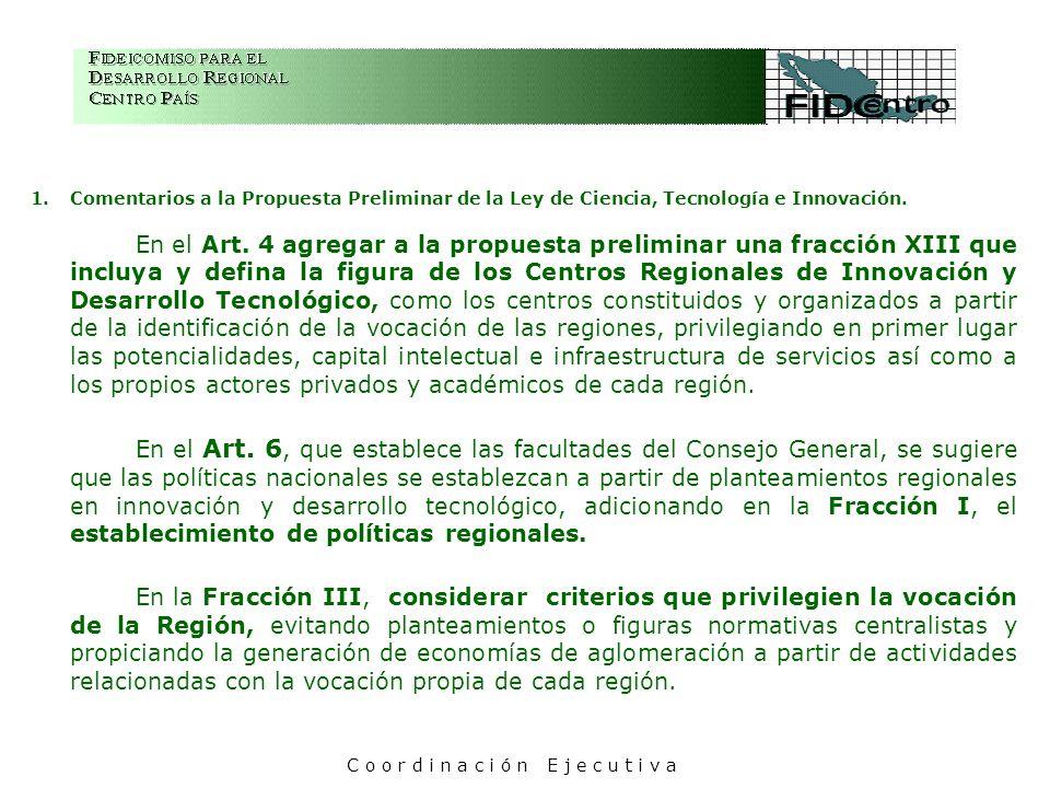 1.Comentarios a la Propuesta Preliminar de la Ley de Ciencia, Tecnología e Innovación. En el Art. 4 agregar a la propuesta preliminar una fracción XII