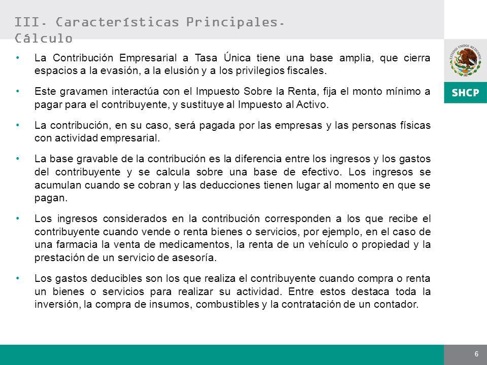 6 La Contribución Empresarial a Tasa Única tiene una base amplia, que cierra espacios a la evasión, a la elusión y a los privilegios fiscales. Este gr