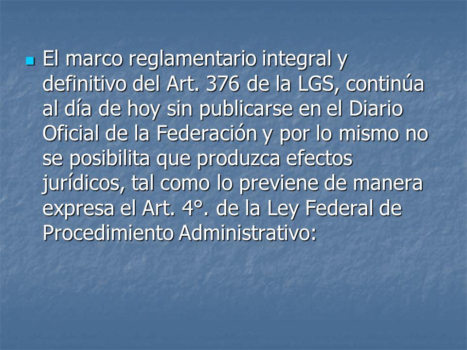 El marco reglamentario integral y definitivo del Art.