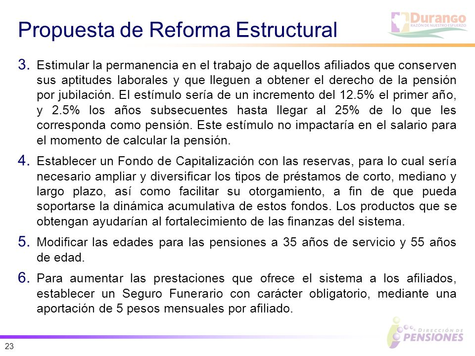 23 Propuesta de Reforma Estructural 3.