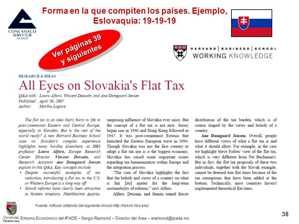 UniversidadPanamericana - Entorno Económico del IPADE – Sergio Raimond – Director del Área – sraimond@ipade.mx 38 Fuente: Artículo obtenido del siguie