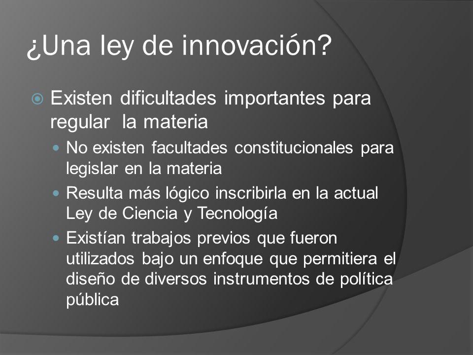 ¿Una ley de innovación.