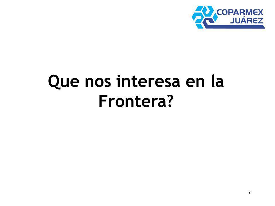 6 Que nos interesa en la Frontera?