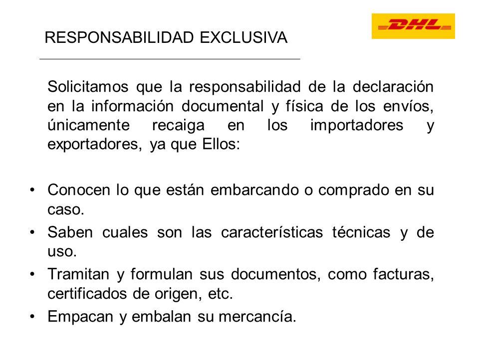 Solicitamos que la responsabilidad de la declaración en la información documental y física de los envíos, únicamente recaiga en los importadores y exp