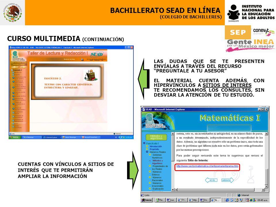BACHILLERATO SEAD EN LÍNEA (COLEGIO DE BACHILLERES) CURSO MULTIMEDIA (CONTINUACIÓN) LAS DUDAS QUE SE TE PRESENTEN ENVÍALAS A TRAVÉS DEL RECURSO PREGÚN