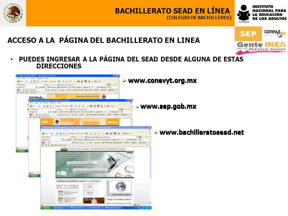 www.conevyt.org.mx BACHILLERATO SEAD EN LÍNEA (COLEGIO DE BACHILLERES) ACCESO A LA PÁGINA DEL BACHILLERATO EN LINEA PUEDES INGRESAR A LA PÁGINA DEL SE
